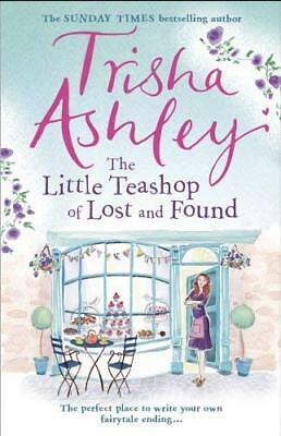 Little Teashop of Lost and Found by Trisha Ashley New Paperback Book