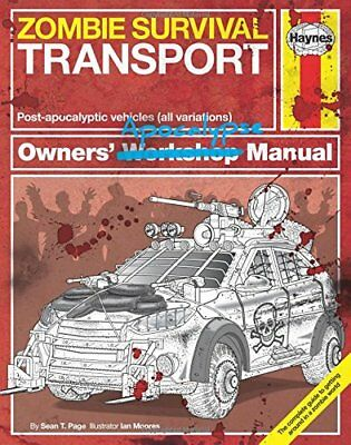 Zombie Survival Transport Manual by Sean T. Page New Hardback Book