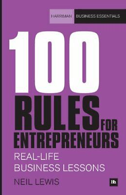 100 Rules for Entrepreneurs: Real-Life Business Less... by Lewis, Neil Paperback