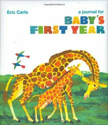 Journal for Baby's First Year by Eric Carle Diary Book The Cheap Fast Free Post