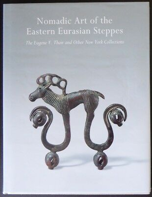 2008 Nomadic Art from the Eastern Eurasian Steppes China Siberia Mongols Chinese