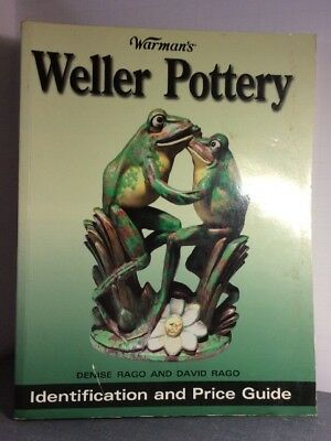 WARMAN'S WELLER POTTERY: IDENTIFICATION AND PRICE GUIDE By David Rago **Mint**