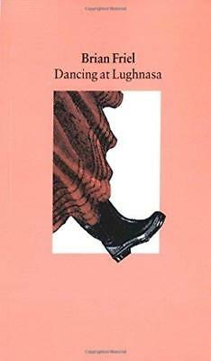 Dancing at Lughnasa by Brian Friel New Paperback Book