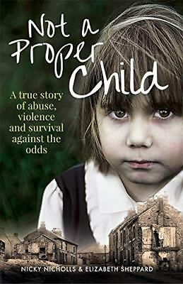 Not a Proper Child by Nicky Nicholls New Paperback Book