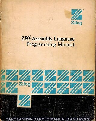 ZILOG 1977  Z80 Assembly Language Programming Manual