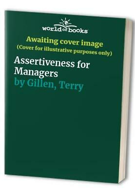 Assertiveness for Managers by Gillen, Terry Hardback Book The Cheap Fast Free