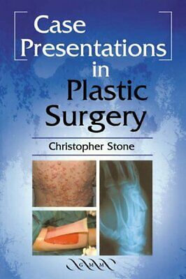 Case Presentations in Plastic Surgery by Stone, Christopher Paperback Book The