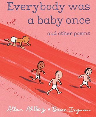 Everybody Was a Baby Once: And Other Poems by Ahlberg, Allan Book The Cheap Fast
