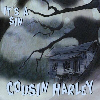 Cousin Harley - It's A Sin - Cousin Harley CD 72VG The Cheap Fast Free Post The
