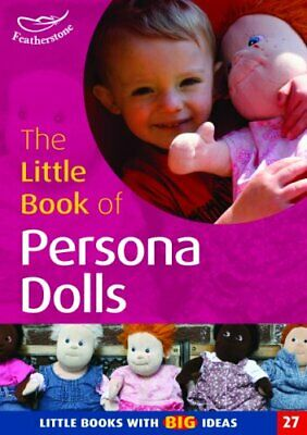 The Little Book of Persona Dolls: Little Books w... by Bowles, Marylyn Paperback