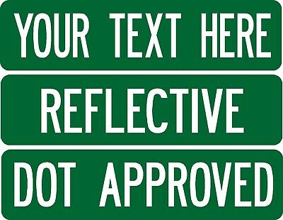 Custom street / road sign .080 thick 2-sided REFLECTIVE No Boarder  DOT APPROVED