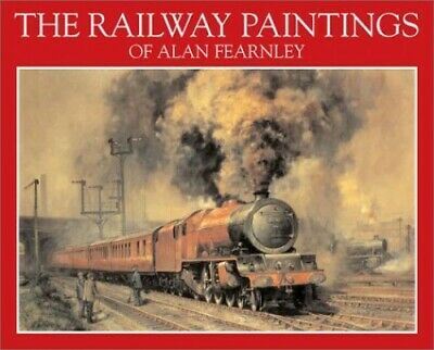 The Railway Paintings of Alan Fearnley by Fearnley, Alan Paperback Book The