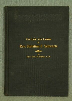 old antique book The LIFE and LABORS of CHRISTIAN F. SCHWARTZ biography India