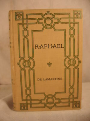 RAPHAEL or pages of the book of life at twenty antique old book de Lamartine