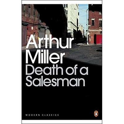 Death of a Salesman: Certain Private Conversations in Two Acts and a Requiem Mil