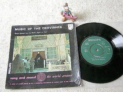 """SONG AND SOUND THE WORLD AROUND Music of the DERVISHES NL 7""""EP+PS PHILIPS"""