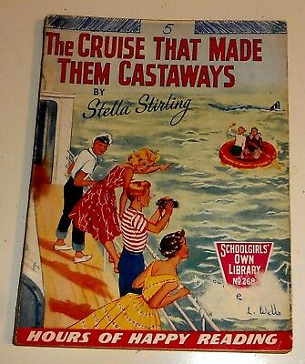 #268 Schoolgirl's Own Library Comics ~ CRUISE THAT MADE THEM CASTAWAYS ~ 1957