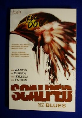 Scalped 7 Rez Blues. Rez Dog: Jason Aaron. Thriller/Horror Graphic novel. New.