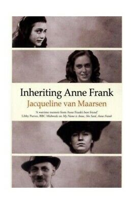 Inheriting Anne Frank by Jacqueline Van Maarsen Paperback Book The Cheap Fast
