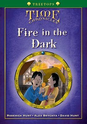 Oxford Reading Tree: Treetops Time Chronicles Level 12+ Fire i... by Hunt, David