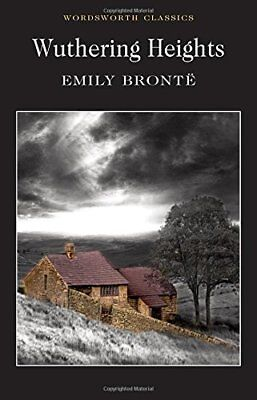 Wuthering Heights (Wordsworth Classics) by Emily Brontë New Paperback Book