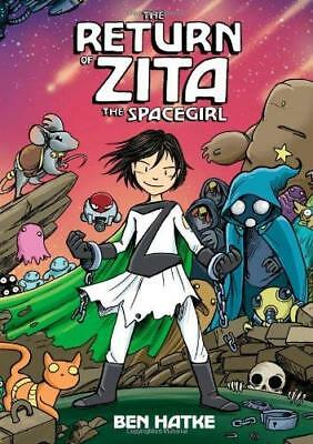 Return of Zita the Spacegirl by Ben Hatke New Paperback / softback Book