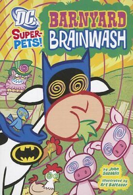 Barnyard Brainwash (DC Super-Pets) by Zazaklis, John Book The Cheap Fast Free