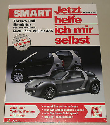 Manuel de Réparation Smart Fortwo + Roadster Type 450, Bj. 1998 - 2006