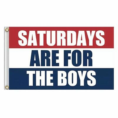 Fun Saturdays Are For The Boys Flag 3x5ft Banner Red White Blue CA FAST SHIPPING