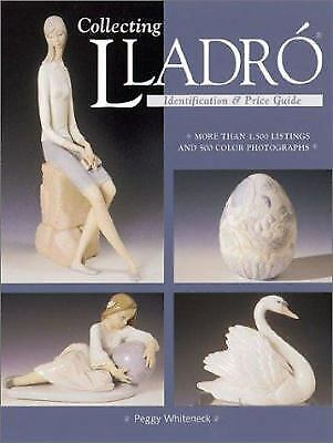 Collecting Lladro : Price and Identification Guide  (ExLib) by Peggy Whiteneck