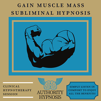 Gain Muscle Mass Hypnosis, Rapid Muscle Growth, Get Ripped, Boost Testosterone