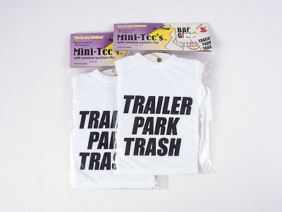 TRAILER PARK TRASH set of TWO Mini Tee Shirts with Suction Cup
