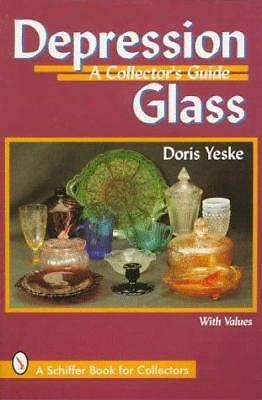 Depression Glass : A Collector's Handbook and Price Guide by Doris Yeske
