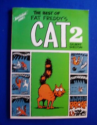 The Best of Fat Freddy's Cat 2: Paperback Shelton. 1st UK edin (1984). VFN.