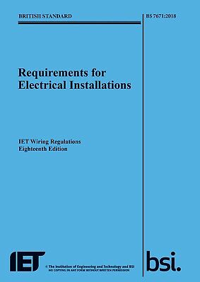 IET 18th Edition BS 7671:2018 Wiring Regulations Requirements NEW 2018 Blue