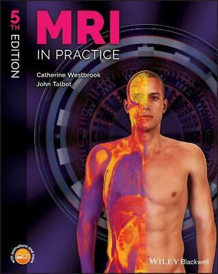 MRI in Practice, 5th Edition by Catherine Westbrook Paperback Book Free Shipping