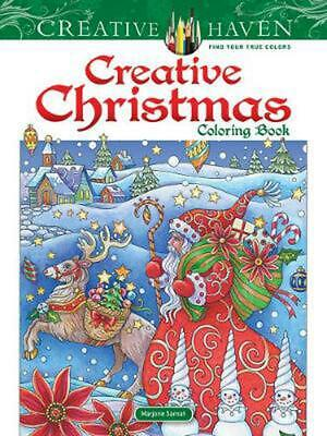 Creative Haven Creative Christmas Coloring Book by Marjorie Sarnat Paperback Boo
