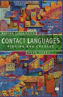 Contact Languages: Pidgins and Creoles (Palgrave Mod... by Sebba, Mark Paperback