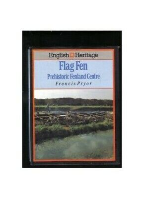 FLAG FEN: Prehistoric Fenland Centre (English Her... by Pryor, Francis Paperback