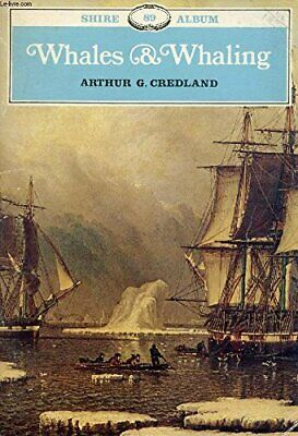 Whales and Whaling (Shire album) by Credland, Arthur G. Paperback Book The Cheap