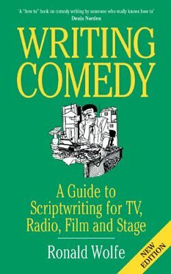 Writing Comedy by Ronald Wolfe Paperback Book The Cheap Fast Free Post