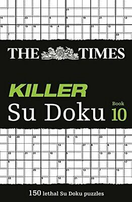 The Times Killer Su Doku Book 10: 150 lethal Su Doku ... by The Times Mind Games