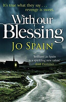With Our Blessing: (An Inspector Tom Reynolds Mystery Book 1) by Spain, Jo Book