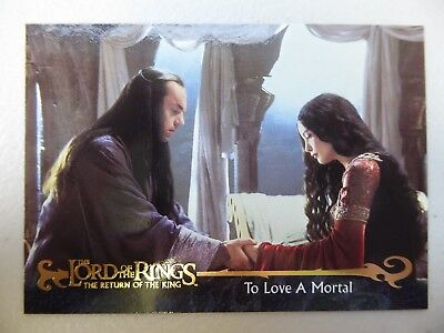 TOPPS Card : LOTR The Return Of The King  #158 TO LOVE A MORTAL