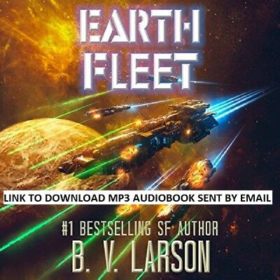 AUDIOBOOK: Earth Fleet - B. V. Larson - down_load_link