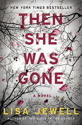 Then She Was Gone: A Novel  (ExLib) by Lisa Jewell