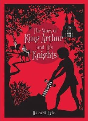 Story of King Arthur and His Knights, The (Leatherbound Classic Collection)...