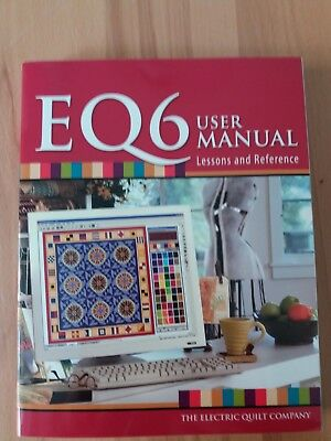 PC-Patchworkprogramm Electric Quilt EQ6 User Manual Lessons and Reference