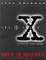 "(Very Good)0684819627 ""X-files"" Book of the Unexplained: v.1: Vol 1,Goldman, Jan"