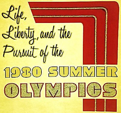 Vintage 1980 Life, Liberty, and the Pursuit of the 1980 Summer Olympics Iron On